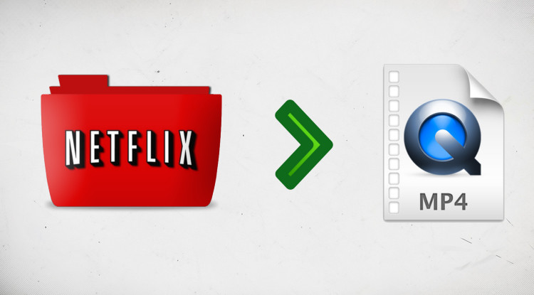 convert netflix video to mp4